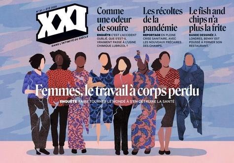 Revue xxi n.51 ; femmes, le travail a corps perdu