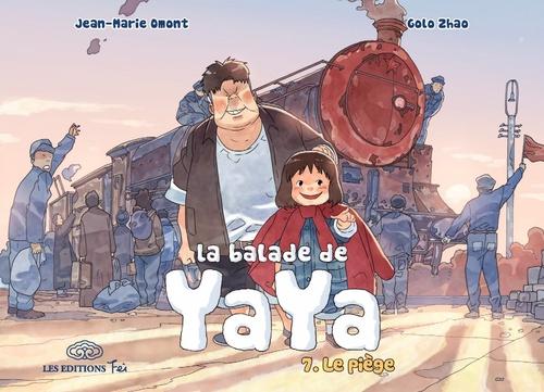 La balade de Yaya T.7 ; le piège
