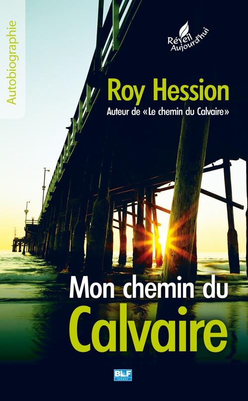 Vente EBooks : Mon chemin du Calvaire  - Roy Hession