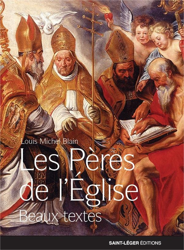 PLUS BEAUX TEXTES DES PERES DE L'EGLISE (LES)
