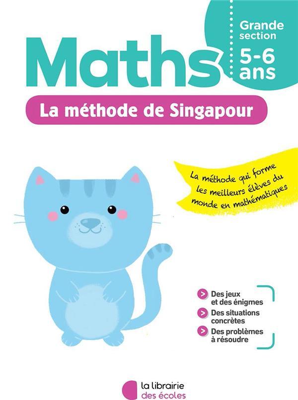 Je m'entraîne avec la méthode de Singapour ; maths ; grande section
