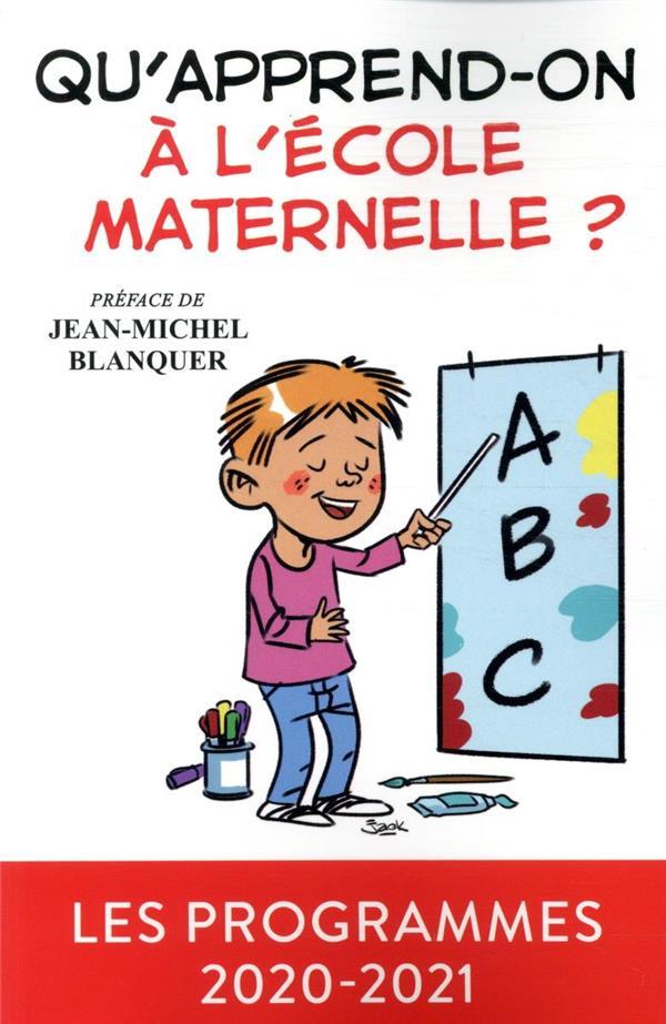 Qu'apprend-on à l'école maternelle ?