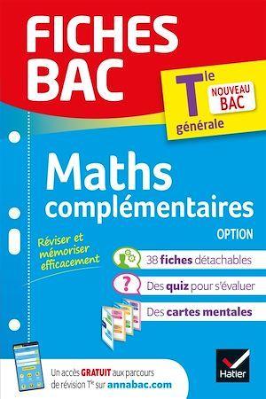 Fiches bac ; maths complémentaires, option ; terminale