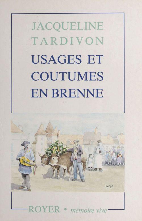 Usages et coutumes en Brenne