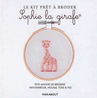 Le kit prêt à broder Sophie la girafe