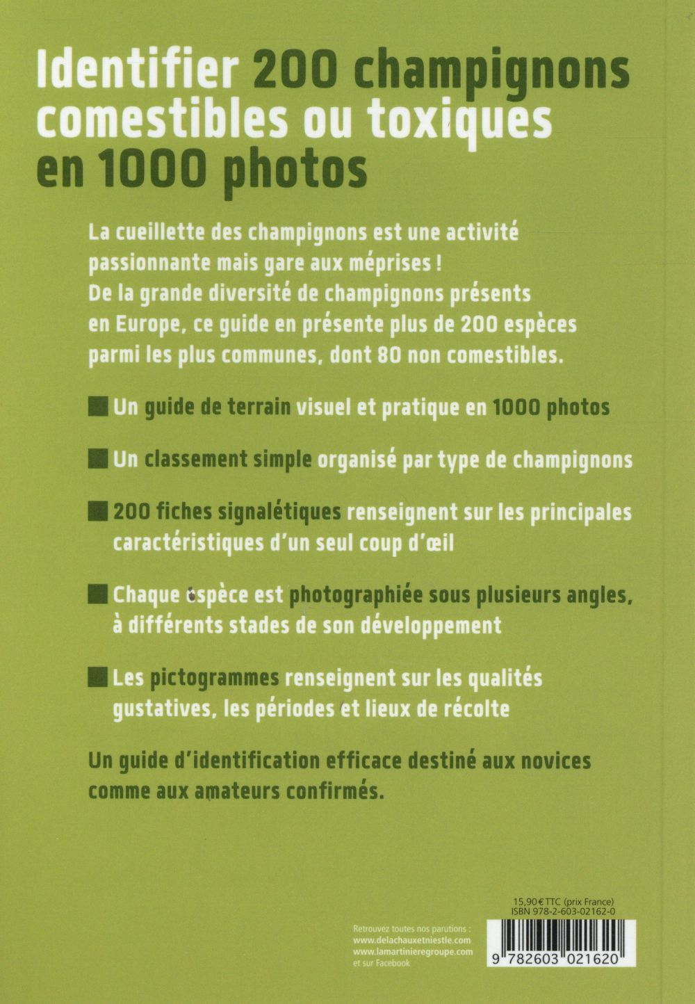 Identifier 200 champignons comestibles ou toxiques ; 1000 photos