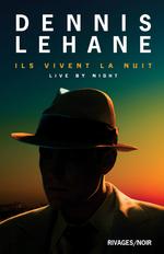 Vente Livre Numérique : Ils vivent la nuit  - Dennis Lehane