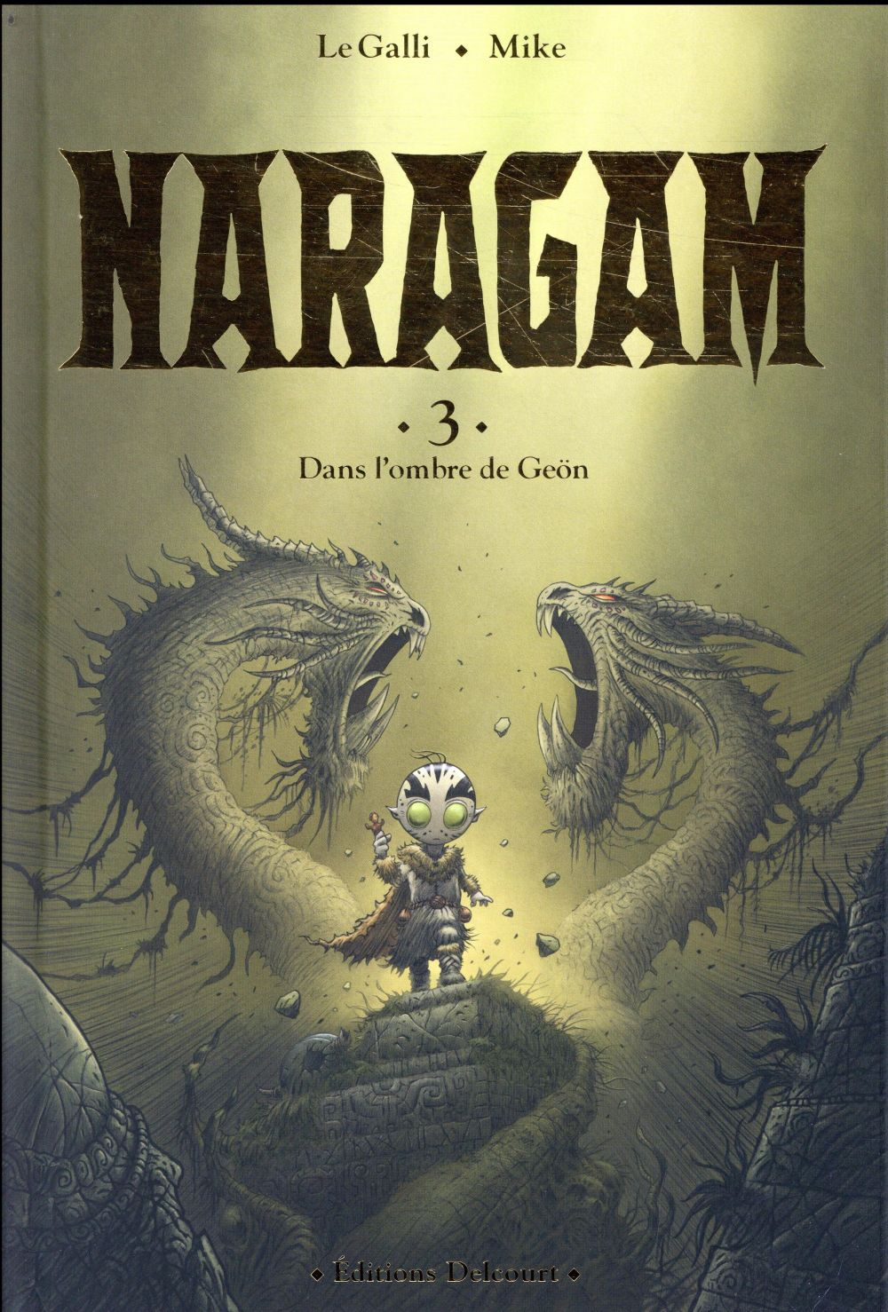 Naragam T.3 ; dans l'ombre de Geön