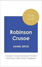 Vente EBooks : Study guide Robinson Crusoe (in-depth literary analysis and complete summary)  - Daniel Defoe
