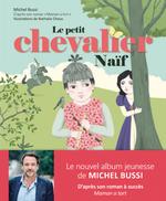 Vente Livre Numérique : Le petit chevalier naïf  - Michel Bussi