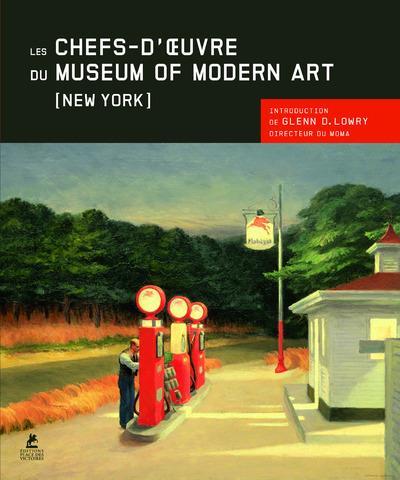 Les chefs-d'oeuvre du Museum of Modern Art New York ; MoMa