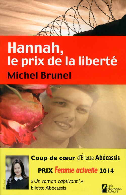 Hannah ; le prix de la liberté