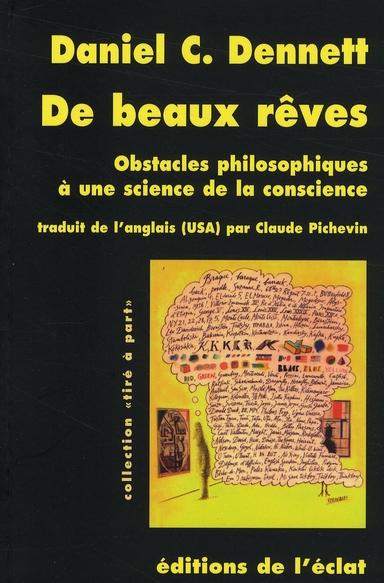 De beaux rêves ; obstacles philosophiques à une science de la conscience