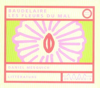 Baudelaire. Les Fleurs Du Mal (+ Texte)