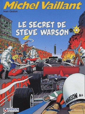 Michel Vaillant T.28 ; le secret de Steve Warson