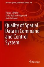 Quality of Spatial Data in Command and Control System