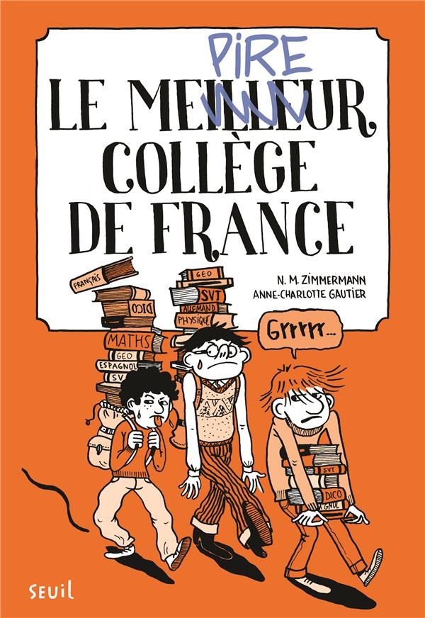 Le meilleur collège de France t.1