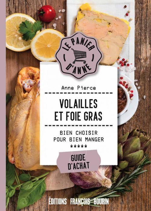 Volailles et foies gras ; bien choisir pour bien manger