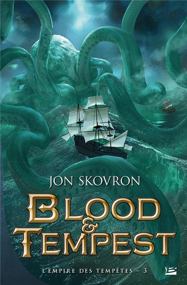 L'empire des tempêtes T.3 ; blood & tempest