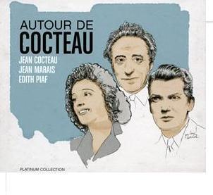platinum autour de Cocteau, Jean Marais, Edith Piaf