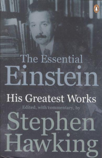 the essential einstein - his greatest works