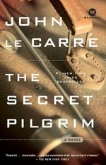 Vente Livre Numérique : The Secret Pilgrim  - John Le Carré - John Le CarrAc