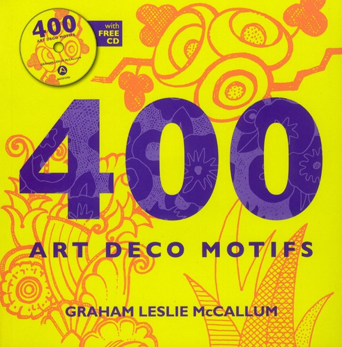 400 art deco motifs ; with free cd