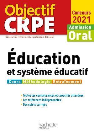 Objectif CRPE : Éducation et système éducatif - Concours 2021