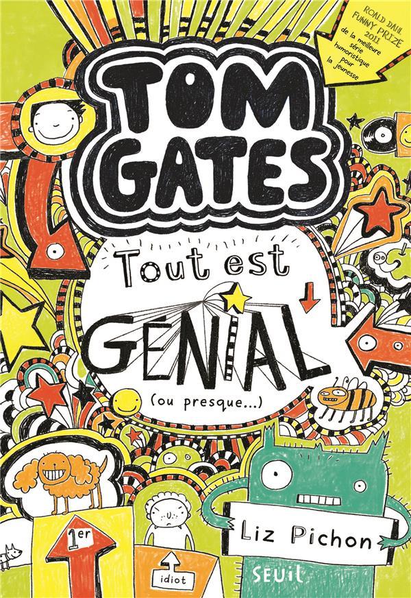 Tom Gates T.3 ; tout est génial (ou presque...)