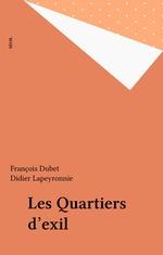 Vente Livre Numérique : Les Quartiers d'exil  - Didier LAPEYRONNIE - François DUBET