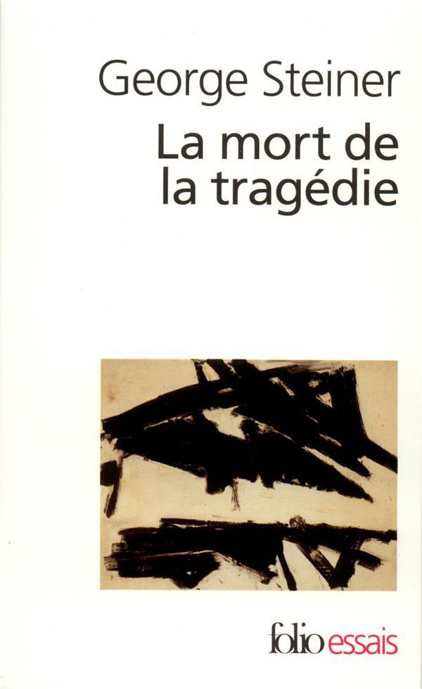 La mort de la tragedie