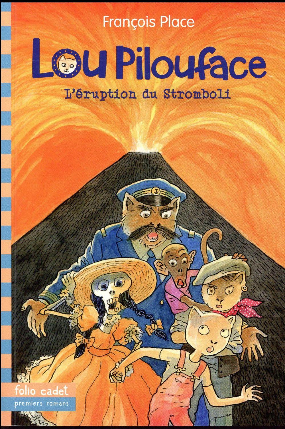 Lou Pilouface T.8 ; l'éruption du Stromboli