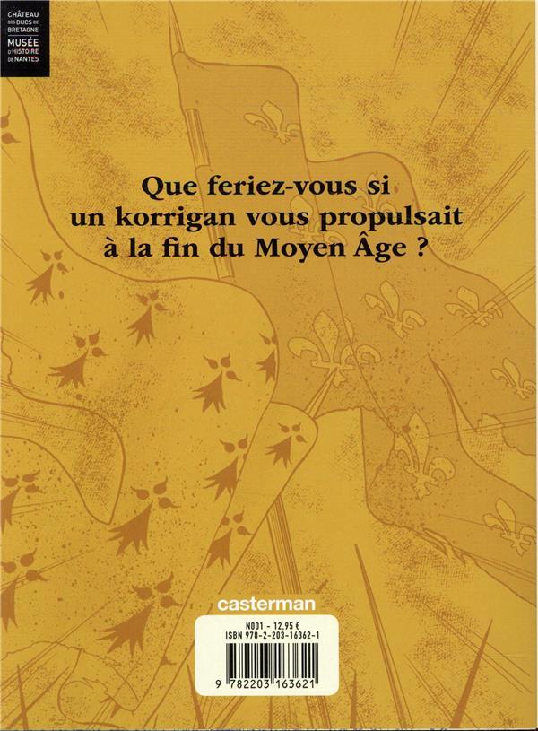 Anne de Bretagne ; intrigues au château