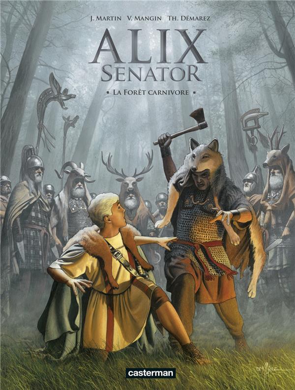 Alix Senator T.10 ; la forêt carnivore