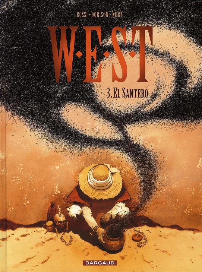 W.E.S.T t.3 ; el santero