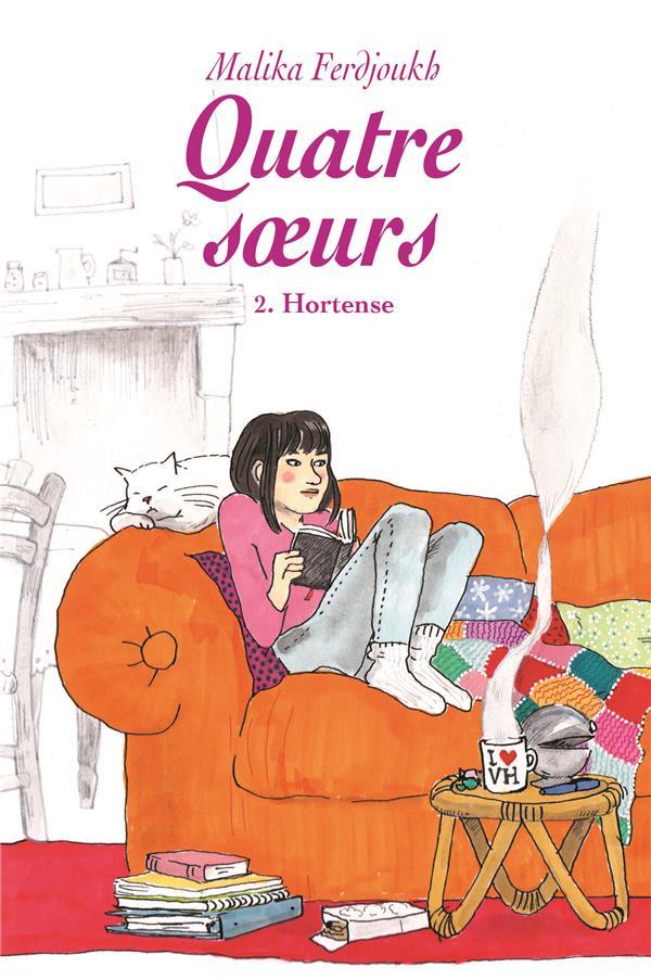 Quatre soeurs T.2 ; Hortense