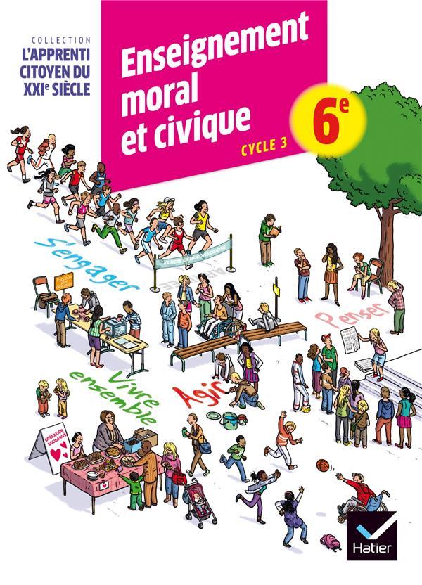 Enseignement moral et civique ; 6ème ; cahier d'activité (édition 2015)