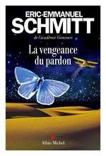 Vente Livre Numérique : La Vengeance du pardon  - Éric-Emmanuel Schmitt