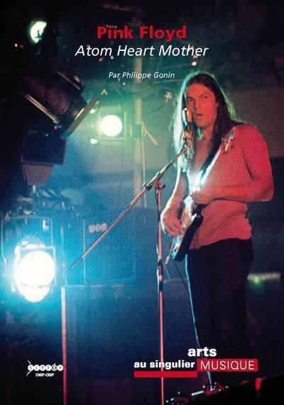 Pink Floyd ; atom heart mother