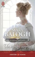 Vente Livre Numérique : Le club des survivants (Tome 2) - Un mariage surprise  - Mary Balogh