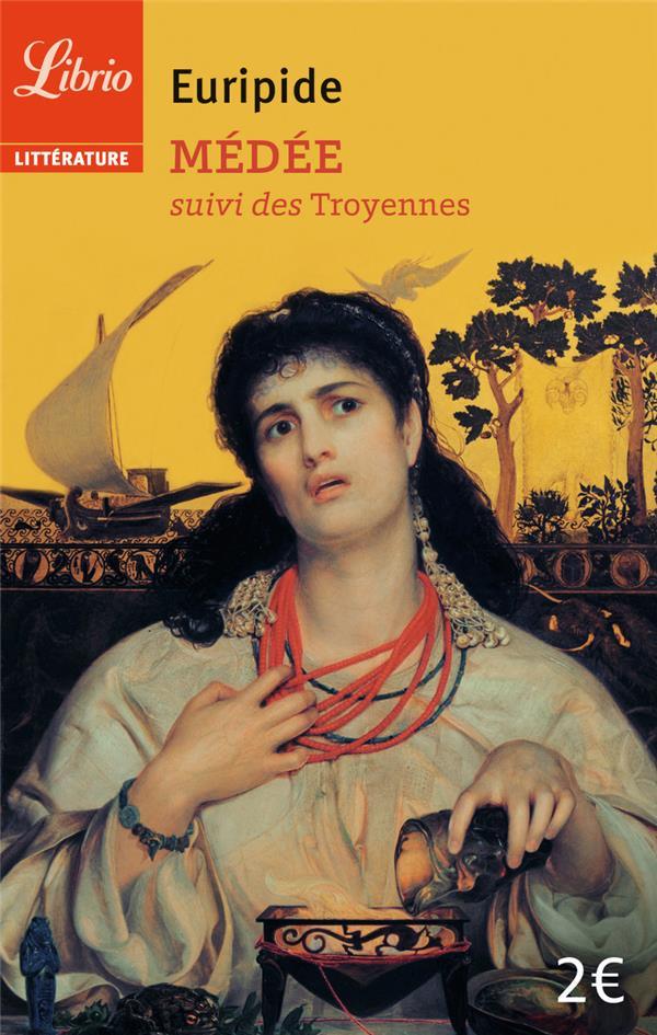 Médée ; les troyennes