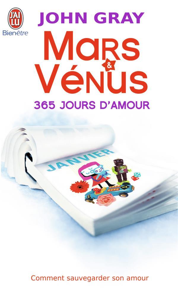 MARS ET VENUS : 365 JOURS D'AMOUR ; COMMENT SAUVEGARDER SON AMOUR