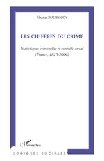 Vente Livre Numérique : Les chiffres du crime  - Nicolas Bourgoin