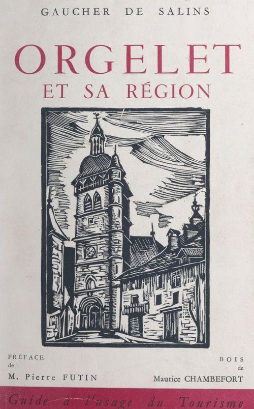 Orgelet et sa région