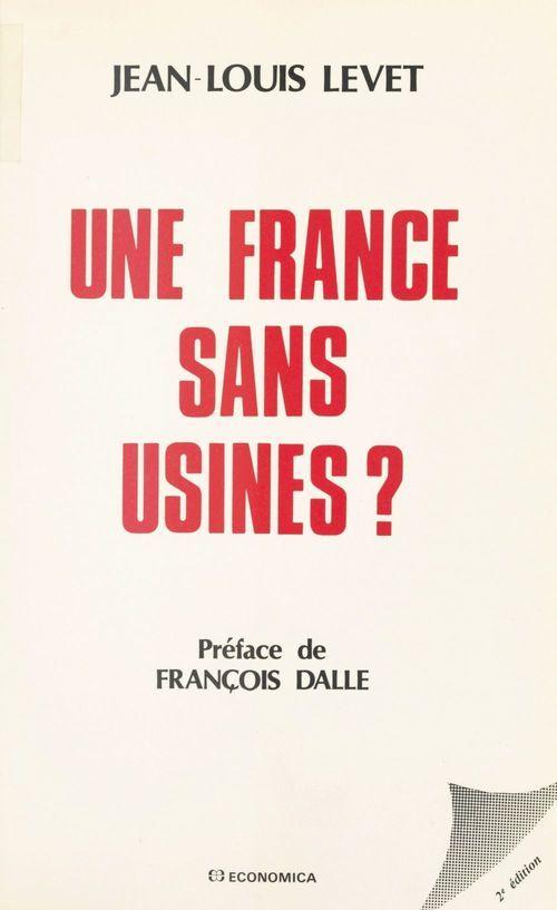 Une France sans usines ?