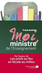 Vente Livre Numérique : Moi, ministre de l'enseignement  - Frank Andriat