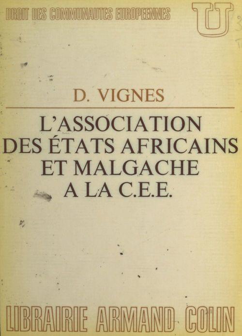 L'Association des États africains et malgache à la C.E.E.