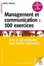 Vente Livre Numérique : Management et communication : 100 exercices  - Denis Cristol