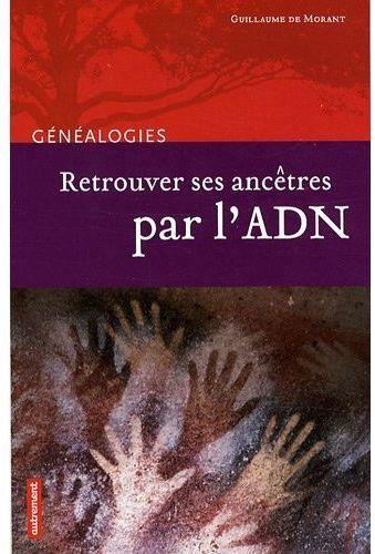 Retrouvrez ses ancêtres par l'ADN