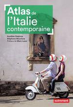 Vente Livre Numérique : Atlas de l'Italie contemporaine  - Aurélien Delpirou - Stéphane Mourlane
